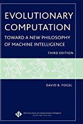 Evolutionary Computation: Toward a New Philosophy of Machine Intelligence, Third Edition